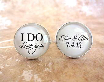 Groom Cuff Links - I Do Love You Custom Name and Date Cufflinks - Wedding Keepsake - Personalized Gift for Finance - Sterling and Stainless