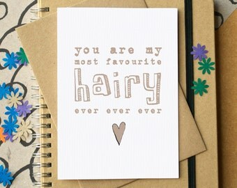 My Favourite Hairy Ever Card - Funny Birthday Card - Funny Valentine's Card - Card for Hairy Man - Card for Hairy Woman - hirstute card