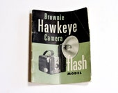 Brownie Camera Manual 1950s Brownie Hawkeye Camera Flash Model Manual Vintage Eastman Kodak Instruction Booklet Collectible itsyourcountry