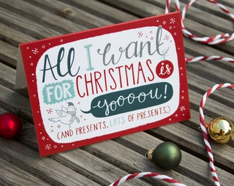 SALE All I want for Christmas, Is you Greetings Card. Funny Hand lettered Christmas Card. Holiday Cards. Boyfriend. Husband. Mariah Carey
