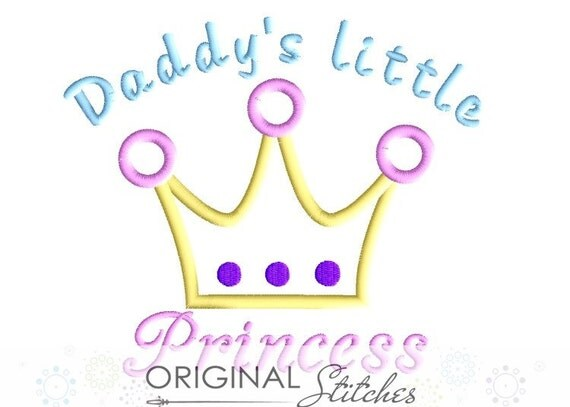 Father's Day - Daddy's little Princess Applique and Embroidery Digitized Digital Design File 4x4 5x7 6x10
