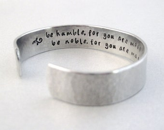 Inspirational Secret Message Bracelet - Be Humble, Be Noble - Hammered Stamped Aluminum Cuff - Personalized