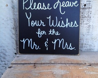 Distressed Black and White Please Leave Your Wishes for the Mr. and Mrs. Wedding Sign, Wooden Wedding Reception Signs, Black Wedding Signs