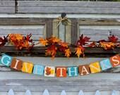 Give Thanks Banner - Fall Home Decor - Thanksgiving Banner - Fall Mantle Decor - Fall Colors - Fall Decorating - Harvest Decor