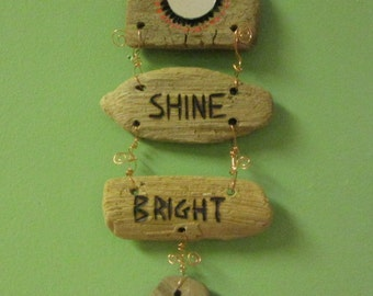 Handcrafted One of a Kind Wall Hanging Driftwood Mixed Media Inspirational