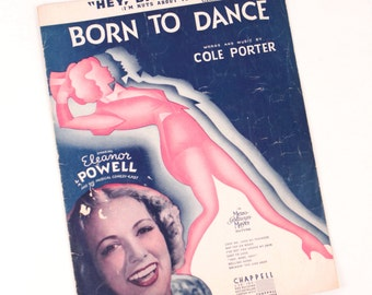 vintage sheet music // born to dance