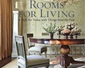 Rooms for Living : A Style for Today with Things from the Past by Suzanne...