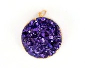 15% Valentines Day Mystic Purple Round Druzy Pendant with Electroplated 24k Gold Edge. (S95B6-09)