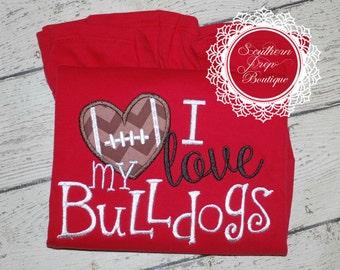 Football Applique Shirt - I Love my Bulldogs - GEORGIA Bulldogs Applique Shirt - Football Applique Shirt - Girl's Football shirt