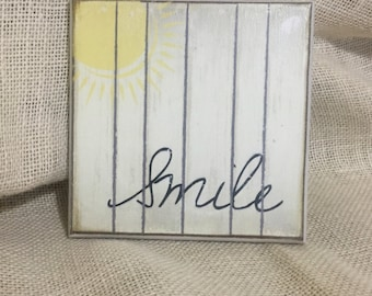 Smile 6x6 wooden sign