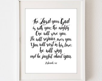 INSTANT DOWNLOAD Zephaniah 3:17 - 8x10 vertical digital art poster, bible verse, nursery art baby decor - black white - modern typography