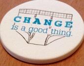 cup holder coaster, wine glass coaster - hand stamped bisque tile, absorbent -- change