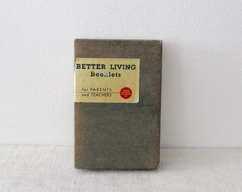 Vintage Better Living Booklets for Parents and Teachers 1950s