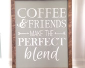 READY TO SHIP. Coffee and friends make the perfect blend.