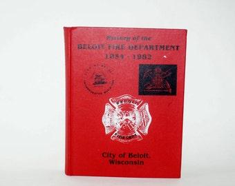 Fire History Department Book Beloit 1854 1982 Firemen Volunteer Service County