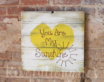 "Hand Painted Pallet Sign - ""You are my Sunshine"""