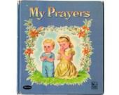 My Prayers, 1959 Vintage Whitman Childrens Book by Rachel Taft Dixon, Hardcover Kids Storybook, Religious Kids Book, Story Hour Series