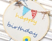 Happy Birthday Embroidery Hoop Art / 6.8'' 17cm / Blue Yellow Red Banner / Needlecraft / Wall Hanging / Home Decor