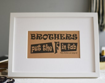 Brother print, Gift for Brother, Gift for Him, Brothers, Brother Birthday, Brother Print, Wall Art, Art Print,