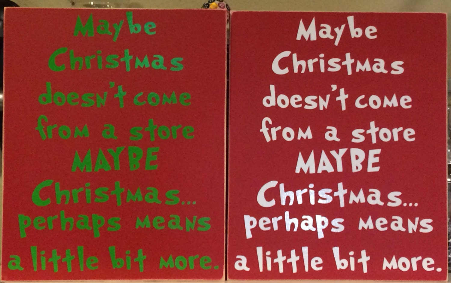 Maybe Christmas Doesn't Come From A Store By BeingACreativeMom