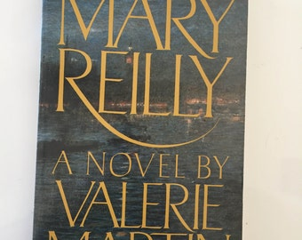 Mary Reilly by Valerie Martin (1990 1st ed. Paperback)
