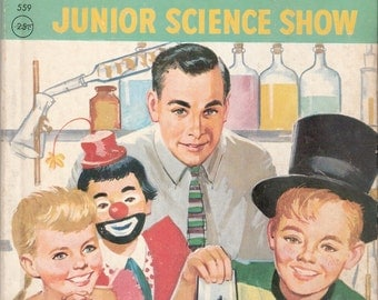 Mr Wizard's Junior Science Show Vintage Rand McNally Elf Book by Ruth Hubley Thayer Illustrated by Robert Bonfils