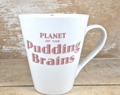 MISTAKE MUG, Doctor Who Coffee Mug, Discounted Second, Planet of the Pudding Brains, Sci Fi Coffee Cup, 11 oz Tea Cup Teacup, Doctor Who