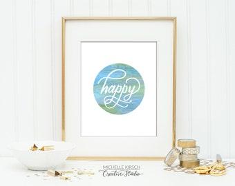 Printable Art Instant Download | Digital Download Art | Watercolor Wall Art | Typography Art Print | Art Print Download | Hand lettered