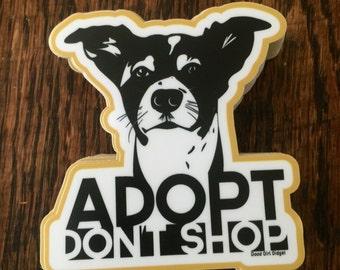 Adopt don't shop Rex die cut bumper decal sticker vegan Vegatarian advocate animal rescue dogs cats