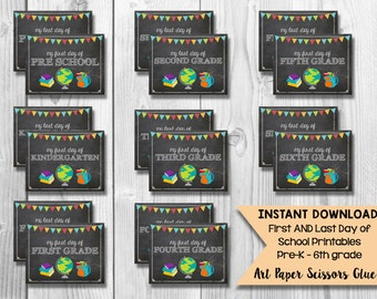 DIY Printable First and Last Day of School Signs/ Pre School through 6th Grade Signs/ Milestone Chalkboard Signs/ Photo Props