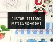 Custom Temporary Tattoos. Any design you like, fast!