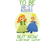 we used to be best buddies, but now we're not, anna and elsa frozen apology.. instant download jpeg