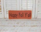 Happy Fall Y'all Sign Fall Sign Fall Decor Rustic Country Sign
