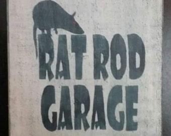 Rat Rod Garage Sign - Hot Rod - man cave, garage, home decor