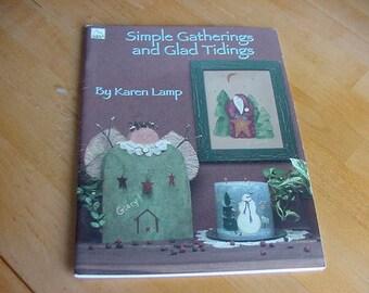 Simple Gatherings and Glad Tidings, 2000 Tole Painting Book, Karen Lamp, Primitives, Santas, Snowmen, Christmas