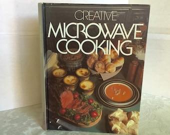 Vintage Hardcover Book Creative Microwave Cooking 1976 Cookbook