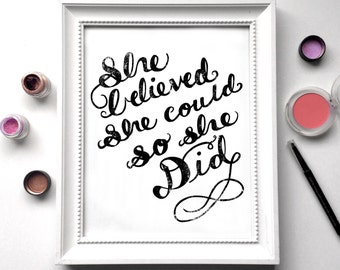 She Believed She Could So She Did Hand Letter Art Print