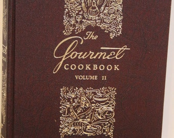 The Gourmet Cookbook Volume 2 Perfect Condition Cook Book 1960s