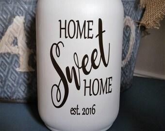 Home Sweet Home Mason Jar Vases