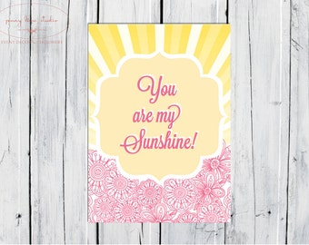 INSTANT DOWNLOAD - You are my sunshine Table sign 5 x 7 inch. 1st Birthday, Girls birthday, Baby Shower, Gender Announcement