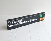 161 Street Yankee Stadium Station Distressed Subway Sign - Hand Painted on Wood