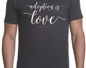 PRE-ORDER Adoption Is Love Mens/Unisex T Tee Shirt by Mercy Ink