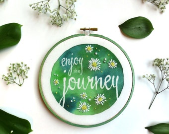 Enjoy the Journey, Rustic Home Decor, Green Country Cottage, Embroidery Hoop Art, Earthy, Cabin Wall Decor, Wildflower Art, Cheerful Daisies