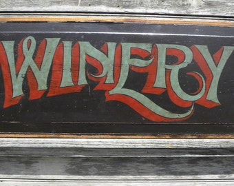 Winery Sign  hand painted, re purposed door panel,, art W5
