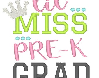 Lil Miss Pre K Grad Embroidery Design - Instant Download