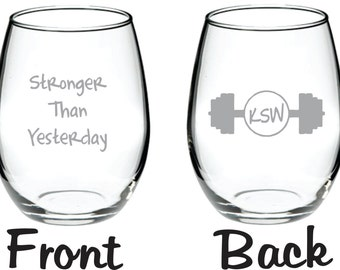Stronger than Yesterday Beer Wine Glass FREE Personalization