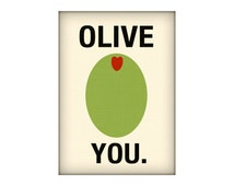 Olive You Printable - Instant Download 5x7 and 8x10