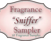 """Fragrance SAMPLER - Choose up to 10 different fragrances to """"sniff"""" (8 sniffers + 2 parfume oil samples)"""