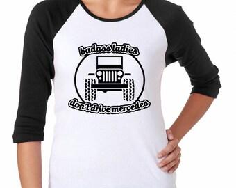 Badass Ladies Jeep Baseball Tee