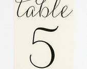 Wedding Table Numbers - Modern, Elegant, Classic, and Simple - Calligraphy Script Wedding Table Number (Paulina Suite)
